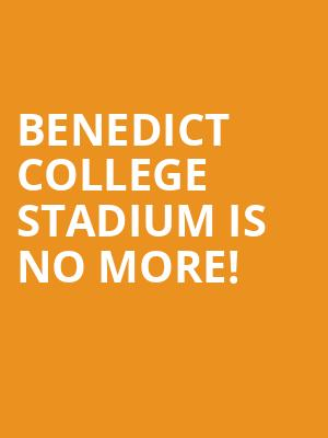 Benedict College Stadium is no more