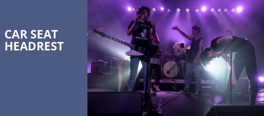 Car Seat Headrest, The Senate, Columbia