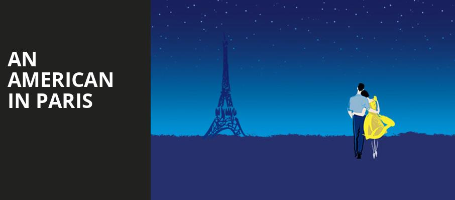 An American in Paris, Koger Center For The Arts, Columbia