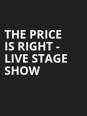 The Price Is Right Live Stage Show, Township Auditorium, Columbia